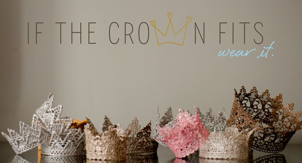 That S Handmade Handcrafted Crowns From If The Crown Fits