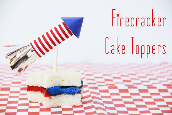DIY Fourth of July Firecracker Cake Toppers
