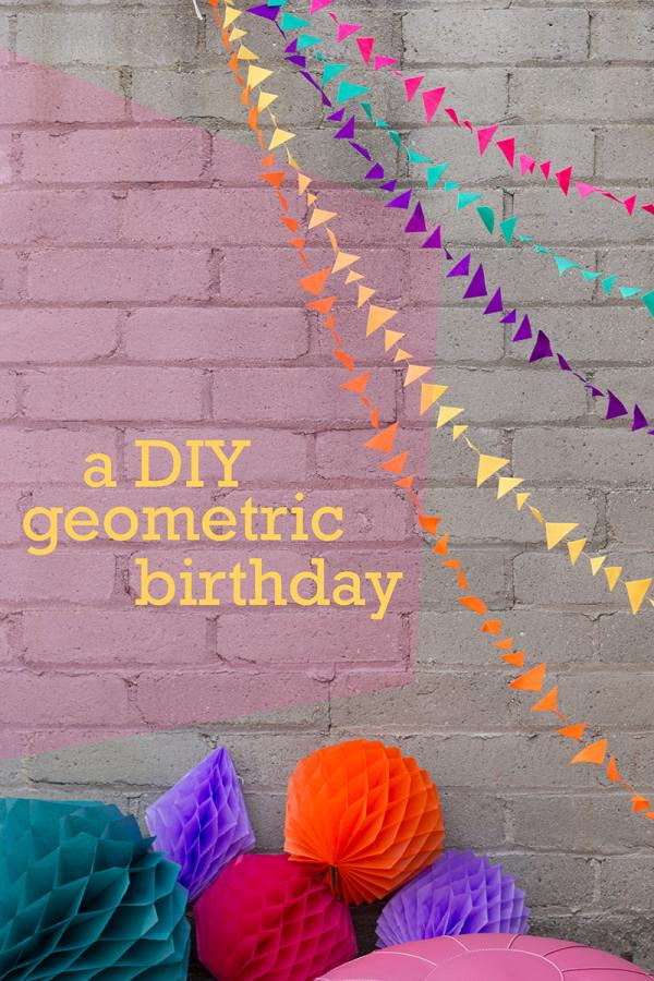 DIY Geometric Birthday Party Ideas