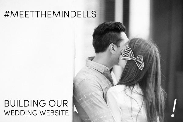 MeetTheMindells Wedding Website