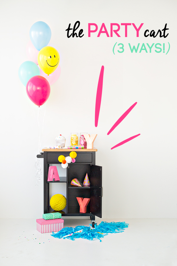 How to Style a Party Cart Three Ways
