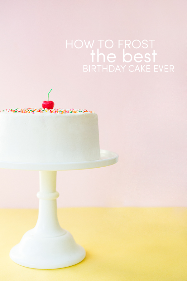 How to Frost the Best Birthday Cake Ever 1jpg