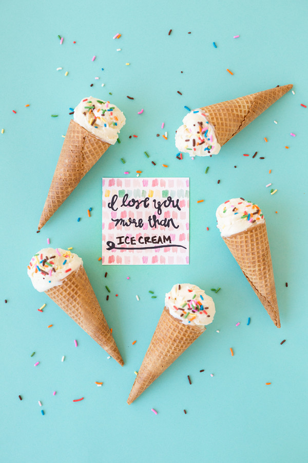 I Love You More Than Ice Cream (Free Printable!)