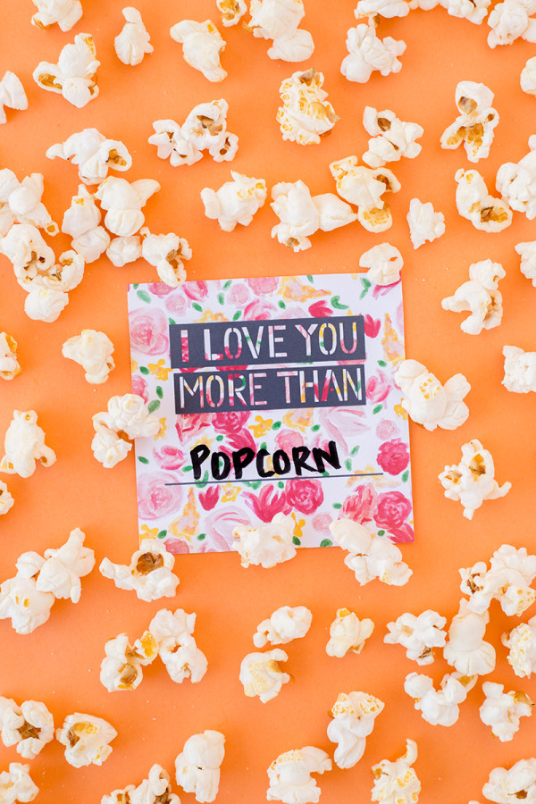 I Love You More Than Popcorn (Free Printable!)