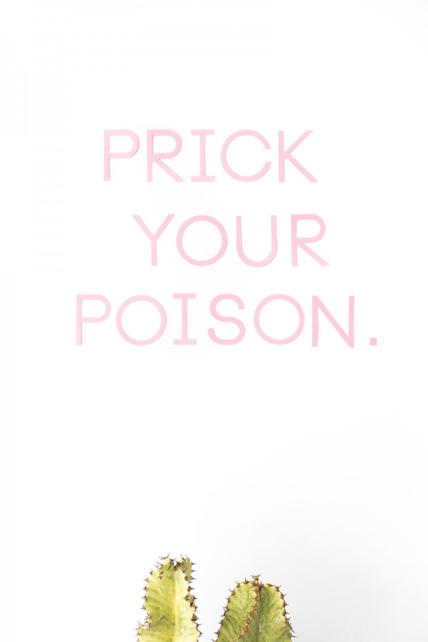 Prick Your Poison