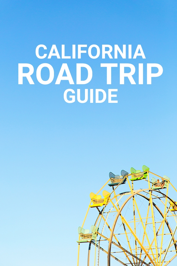 California Road Trip Guide