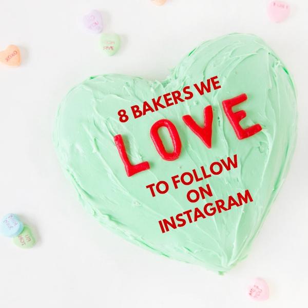 8 Bakers We Love to Follow on Instagram | studiodiy.com
