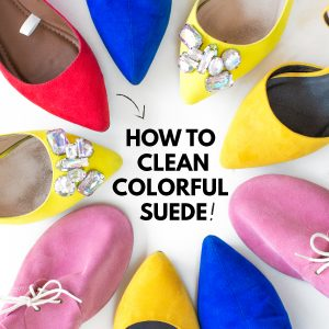 How To Clean Colorful Suede Shoes (+ Our 15 Favorite Pairs!)