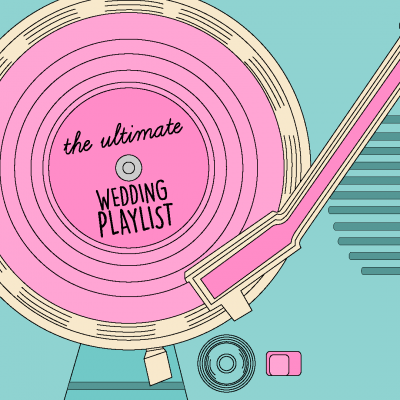 The Ultimate Wedding Playlist