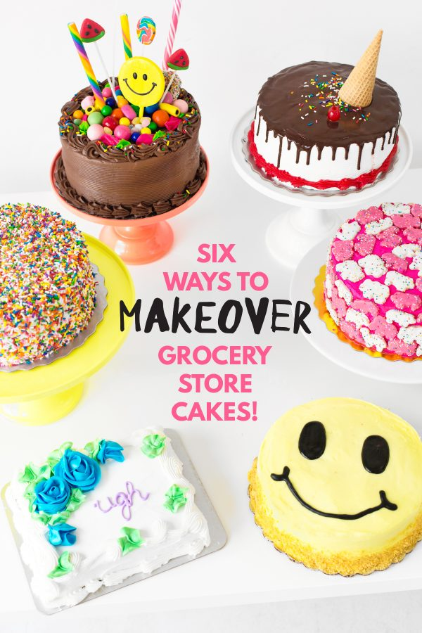 Six Ways to Makeover A Grocery Store Cake | studiodiy.com