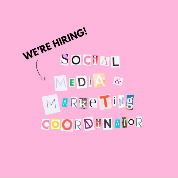 We're Hiring: Social Media & Marketing Coordinator