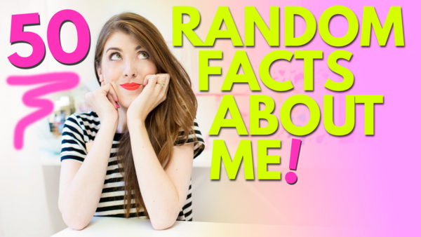 50 Random Facts About Me!
