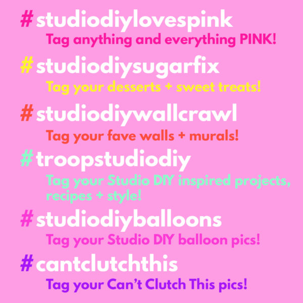 A Guide to Studio DIY Hashtags!