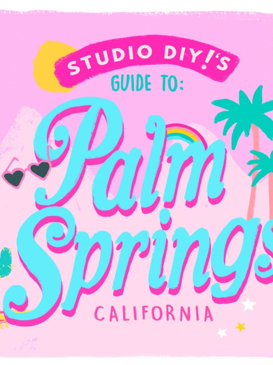 Our Guide to Palm Springs