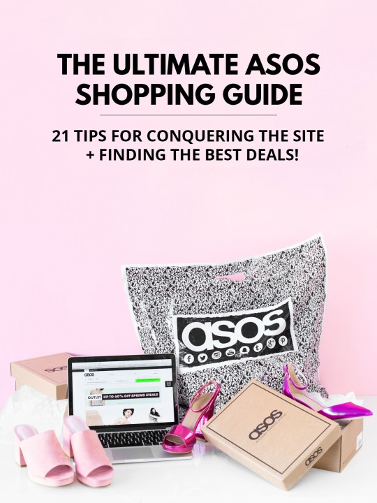 My Ultimate ASOS Shopping Guide: 21 Tips For Conquering The Site + Find The Best Deals