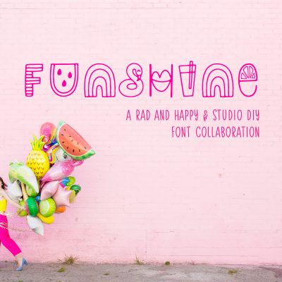 FUNSHINE: Our Font Collab With Rad And Happy is here!