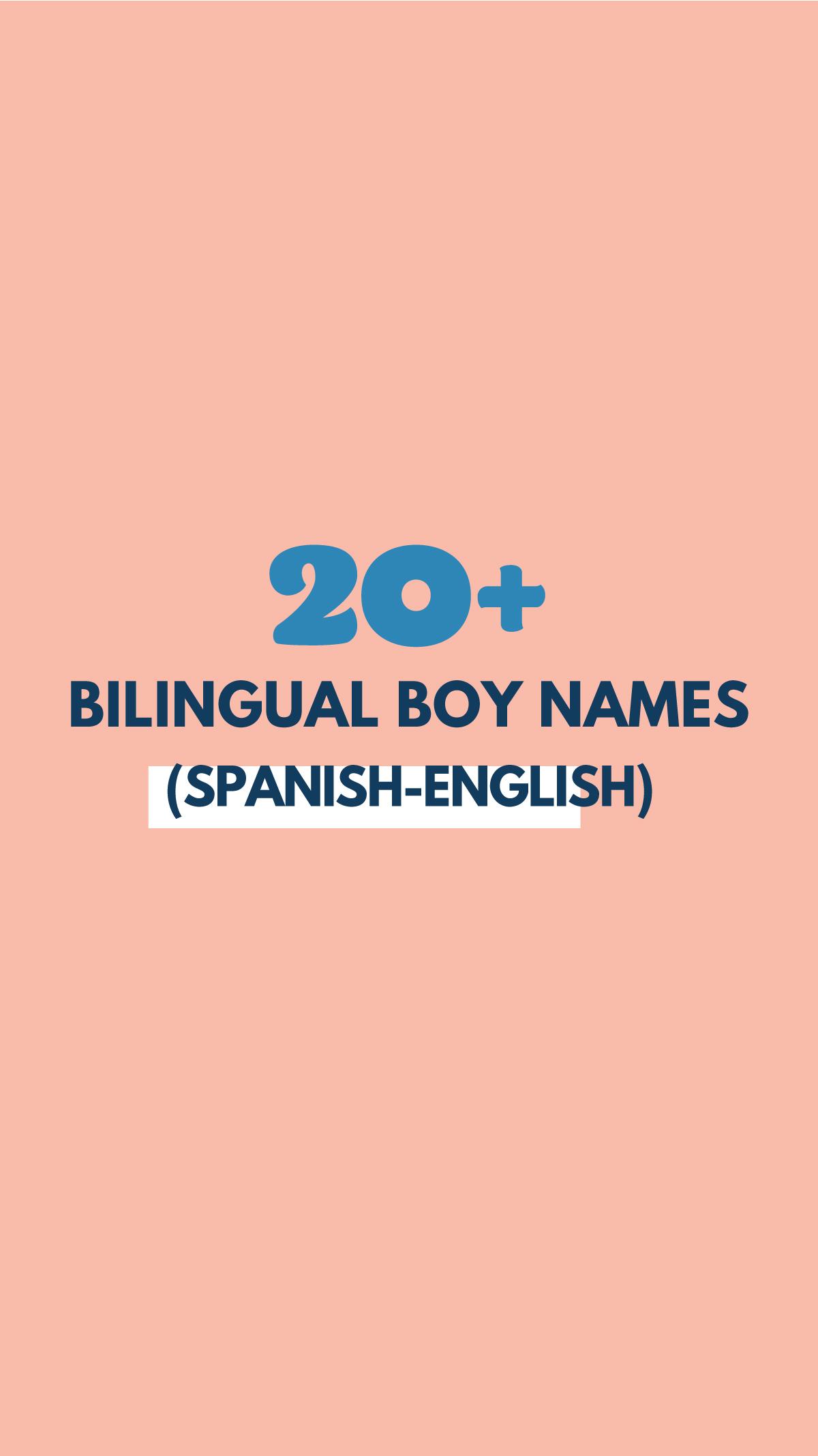 Bilingual Boy Names Names That Work In Spanish English Studio Diy