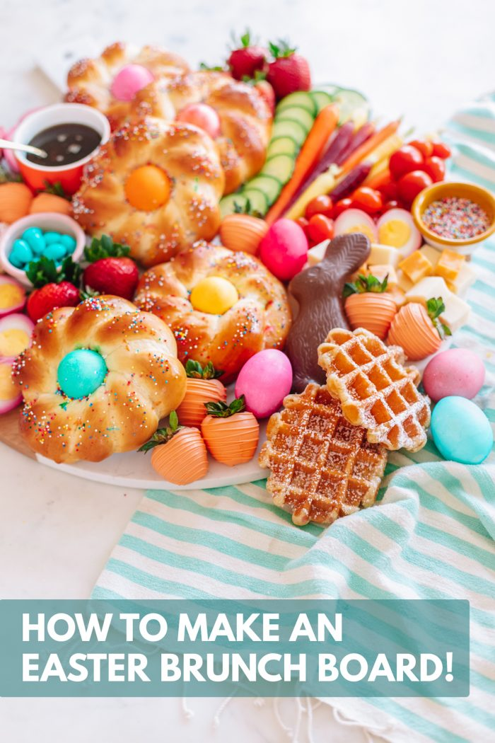 How To Make An Easter Brunch Board