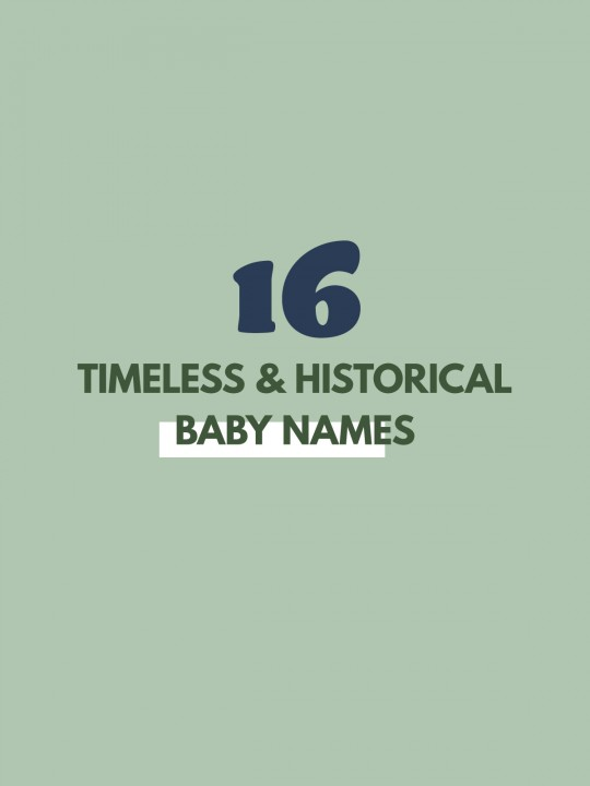 Timeless & Historical Baby Names