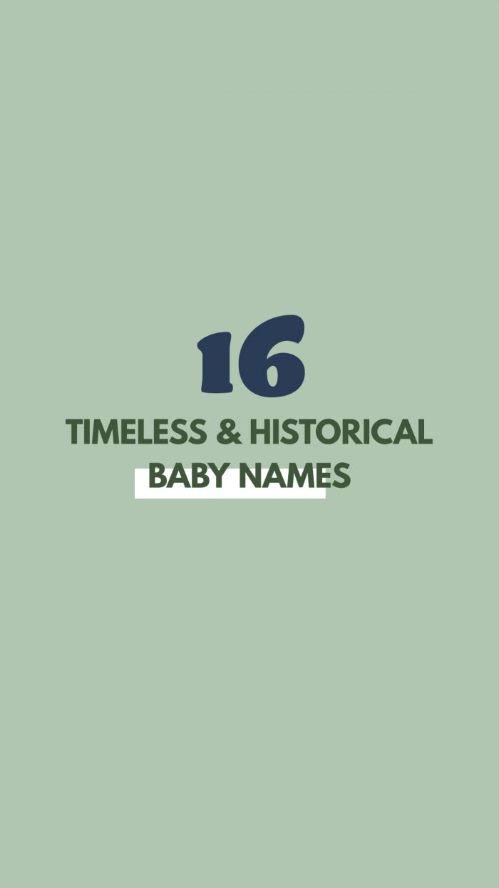 Timeless and Historical Baby Boy Names
