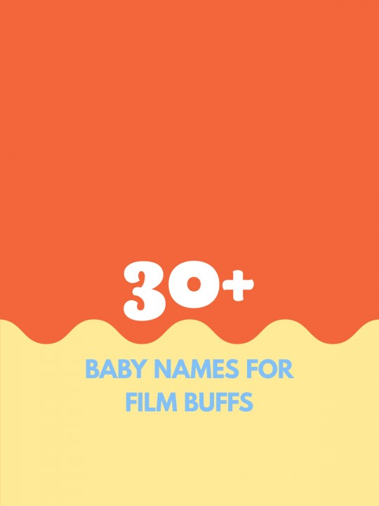 Baby Names Inspired by Film Icons