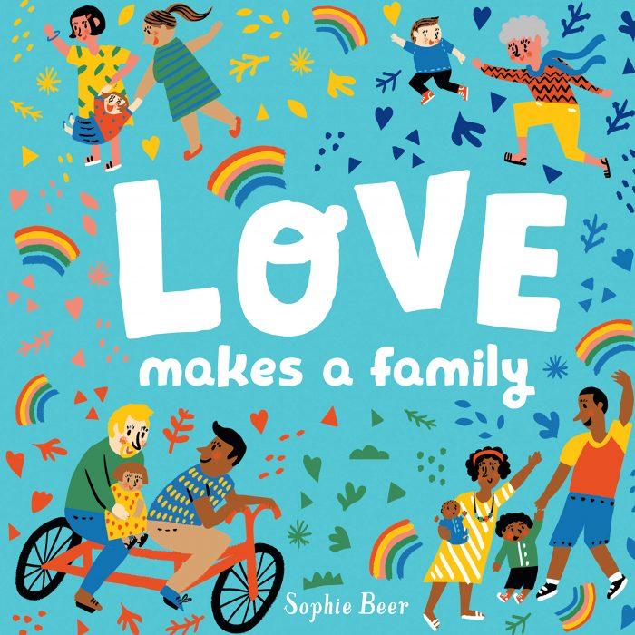 Love Makes A Family Board Book