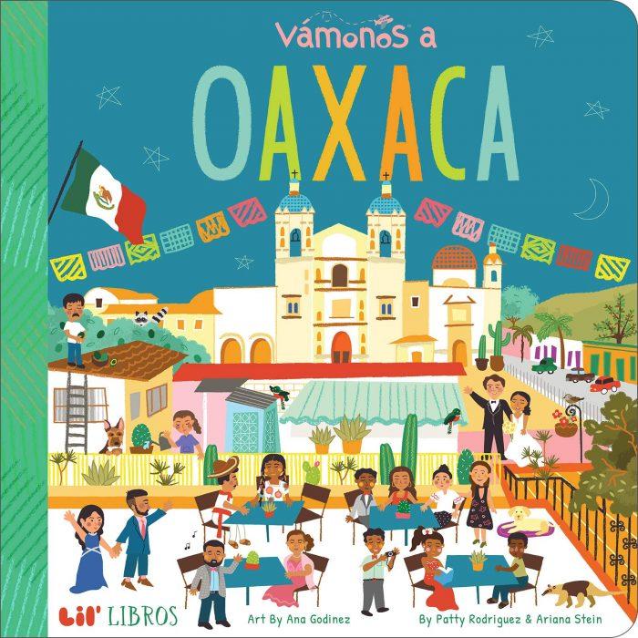 Vamanos a Oaxaca Bilingual Board Book