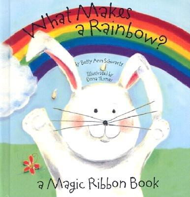 What Makes A Rainbow Board Book