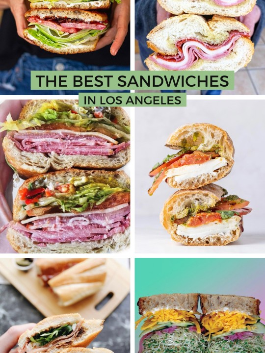 The Best Sandwiches in Los Angeles