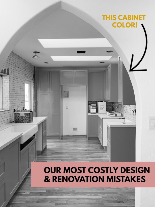 Our Most Costly Design & Renovation  Mistakes